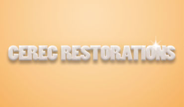 Cerec Restorations